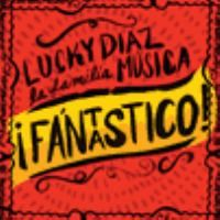 ¡Fántastico! by Lucky Diaz and the Family Jam Band  Spanish-language pop album with danceable, kid-friendly tunes.  SPANISH CD jSONGS LUCK