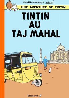 Les Aventures de Tintin - Album Imaginaire - Tintin au Taj Mahal