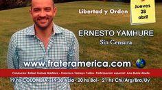 Libertad y Orden. Nro. 61. Ernesto Yamhure: Sin Censura. 28-04-2016.