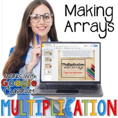 Creating Arrays with Multiplication - Digital Resource for google classroom