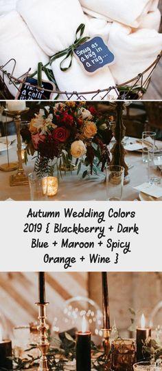Autumn wedding colors 2019 { Blackberry + Dark Blue + Maroon + Spicy Orange + Wine } #color #fall #autumn #wedding #BridesmaidDressesNavy #PinkBridesmaidDresses #BridesmaidDressesIndian #BridesmaidDressesWithSleeves #GrayBridesmaidDresses