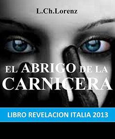 GRATIS -  El ABRIGO de la CARNICERA: Bum ITALIA 2013 llega a ESPAñA (Spanish Edition) by L.Ch. Lorenz http://www.amazon.com/dp/B00VGXUJYM/ref=cm_sw_r_pi_dp_Z41Kwb11DHBYZ