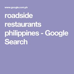 roadside restaurants philippines - Google Search