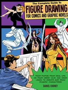 Provides step-by-step instructions for drawing figures for comics and graphic novels, detailing how to sketch heads and facial features, bodies, and clothing, as well as how to draw backgrounds and compose panels.