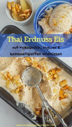 Cremiges Thai Erdnuss Eis mit Karamell Erdnüssen und kandiertem Ingwer – Laktosefreier Eiscreme Traum inspiriert von dem Kokoseis der Straßenhändler Bangkoks #thairezepte, #thaisweets, #erdnusseis, #eisrezepte, #kokosmilch, #ingwer,