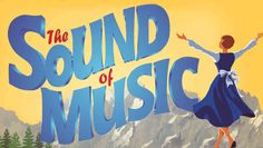 Sound of Music, San Diego Musical Theatre, 5/18/13