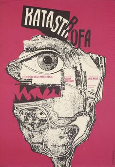 1961 Polish poster for KATASTROFA (Zoltán Várkonyi, Hungary, Designer: Roman Cieslewicz Poster source: Museum of Modern Art A favorite poster and designer of the Quay Brothers, whose films can currently be seen at Film Forum. Kunst Poster, Poster S, Sale Poster, Print Poster, Design Graphique, Art Graphique, Graphic Design Posters, Graphic Art, Poster Designs