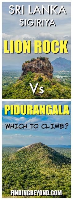 Not all know that there are two rocks to climb in Sigiriya. You've heard of Sigiriya Rock (Lion Rock), but what about Pidurangala? Here we compare the two.