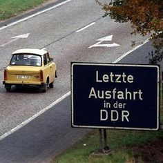 "Former East Germany/ GDR and the famous Trabant-car (sign reads:"" Last exit ramp in the  GDR"") #ddrmuseum"