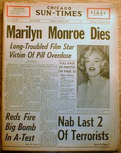 The Chicago Sun Time's headline announcing Marilyn Monroe's death. Marilyn Monroe Death, Marilyn Monroe Photos, Marilyn Monroe Bedroom, Newspaper Headlines, Newspaper Art, Chicago Sun Times, Nostalgia, Norma Jeane, Over Dose
