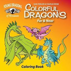 Colorful Dragons Far and Near: Coloring Story and Activity Book with Cut Out Dragon Puppet (Dragons of Romania) Cover Image Types Of Dragons, Dragon Puppet, Book People, Color Stories, Book Activities, Romania, Puppets, Coloring Books, Colorful