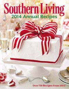 "GIFT GUIDE —""Southern Living 2014 Annual Recipes"" book (Charleston)"