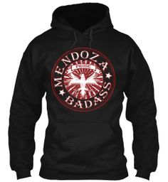 Mendoza Badass - Hoodies On Sale Now!   Teespring