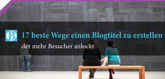 Eine Übersicht über die wichtigsten Blogtitel Formen. Die besten 17 Blogtitel Formen stellen wir euch vor und geben passende Beispiele. Hier mehr dazu!