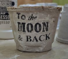 Peat Pots and Gesso Love - To the Moon