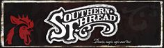SOUTHERN THREAD | American Proud. Our unique denim represents the independent spirit Texas music upholds through its rough-hewn lyrics, rabble-rousing live shows and small venues. Denim is the core of the Southern Thread® world. Well-worn, lived-in, casual and fashion-forward, a favorite pair of jeans never goes out of style in ST Country. Leading the hottest trends in wash, cut and fit, you'll love the details and stitching that make Southern Thread® jeans one of a kind.