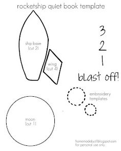 quiet book templates, rocket.  I will probably never get around to making quiet books.  :)