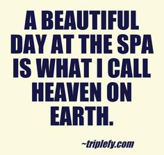 A beautiful day at the spa is what I call heaven on earth. Love a girly day at the spa #pureheaven