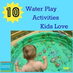 10 Water Play Activities Kids Love from Frogs & Snails & Puppy Dog Tails