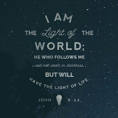 Bible App Verse of the Day Walk In The Light, Light Of The World, Light Of Life, Scripture Verses, Bible Scriptures, Bible Quotes, Biblical Quotes, Wisdom Quotes, Ptsd Quotes