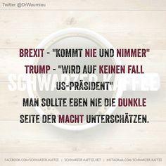 """Brexit -""""kommt nie immer nimmer"""" Trump -""""wird auf keinen Fall Us-Präsident"""" Man sollte eben nie dunkle Seite der macht unterschätzen. shares"""