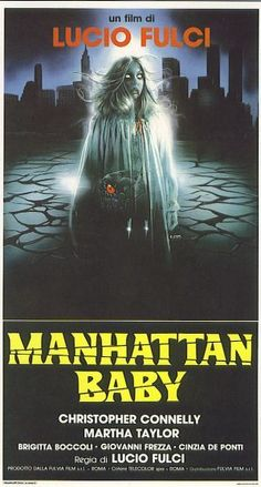 """Little Susie is very young, very pretty, and very very evil!"" Manhattan Baby poster is glowing Terror Movies, Scary Movies, Old Movies, Trash Art, Classic Horror Movies, Horror Movie Posters, Marvel Art, Movies To Watch, Manhattan"