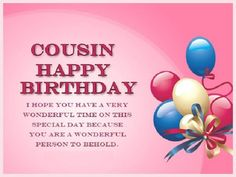 Birthday Wishes for A Cousin Luxury Cousin Birthday Images Birthday Wishes Messages and Cousin Birthday Images, Happy Birthday Wishes Cousin, Happy Birthday Wishes For Him, Best Birthday Quotes, Happy Birthday Wishes Quotes, Happy Birthday Fun, Happy Birthday Images, Birthday Greetings, Free Birthday