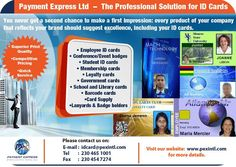 Payment Express Ltd - ID Cards Solutions. Tel: 465 1001