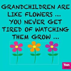 my grands are so amazing !!