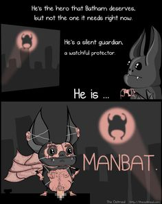 Manbat - The Oatmeal comics Memes Humor, Funny Memes, Hilarious, Ryu Street Fighter, The Oatmeal Comics, Cultura Pop, Geek Culture, Laughing So Hard, Best Funny Pictures