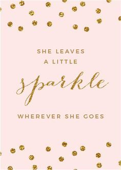 free printable download she leaves a little sparkle wherever she goes good for parties - Free Printable Pictures