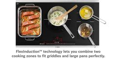The new Bosch Benchmark Induction Cooktop features FlexInduction cooking, which breaks the boundaries of burners to accommodate more diverse cookware. FlexIn...