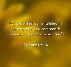 Galatians 5:14-faith justifies, then produces good works, then working together with what it has produced, it creates love. Love is the obedience to the law God desires. Faith is the beginning of every good work. (Ephesians study)