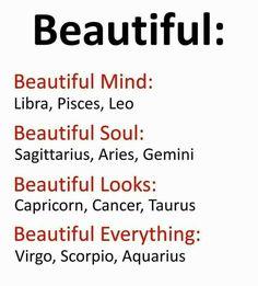Beautiful Beautiful Mind Libra Pisces Leo Beautiful Soul Sagittarius Aries Gemini Beautiful Looks Capricorn Cancer Taurus Beautiful Everything Virgo Scorpio Aquarius Scorpio Zodiac Facts, Zodiac Sign Traits, Zodiac Funny, Horoscope Memes, Zodiac Signs Astrology, Zodiac Signs Horoscope, Zodiac Star Signs, My Zodiac Sign, Zodiac Quotes