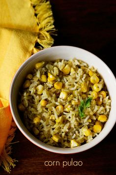 corn pulao recipe- easy spiced pulao made with corn kernels or sweet corn #pulao #main.