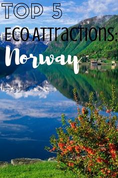 No Norwegian destination list would be complete without mention of the country's iconic fjords. Though it is a world-famous tourist destination, Norway has received honors from National Geographic's Center for Sustainable Destinations due to its conservation efforts and rural land preservation.