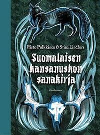 Suomalaisen kansanuskon sanakirja Finland Culture, Iron Age, Crazy People, Facts, Books, Articles, Events, Libros, Book