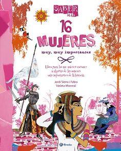 Palabras que hablan de historia | Blog de libros de historia: 16 mujeres muy, muy importantes | Jordi Sierra y Violeta Monreal
