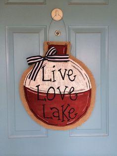 diy Live Love Lake burlap Fishing Bobber Door Hanger with bowknot - iron wire, home decor Burlap Projects, Burlap Crafts, Wood Crafts, Diy Projects, Burlap Door Hangers, Lake Decor, Front Door Decor, Summer Crafts, Wedding Decor