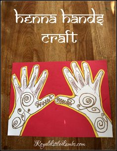 Henna Hands Craft - great as an art activity to learn about different cultures and traditions!