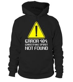 """# Error 404: Christmas Spirit Not Found T-Shirt Error Santa .  Special Offer, not available in shops      Comes in a variety of styles and colours      Buy yours now before it is too late!      Secured payment via Visa / Mastercard / Amex / PayPal      How to place an order            Choose the model from the drop-down menu      Click on """"Buy it now""""      Choose the size and the quantity      Add your delivery address and bank details      And that's it!      Tags: Christmas is the best…"""