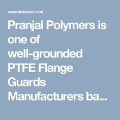 Pranjal Polymers is one of well-grounded PTFE Flange Guards Manufacturers based in Maharashtra. Flange Guards, UV Resistant HDPE Flange Guards, Etc