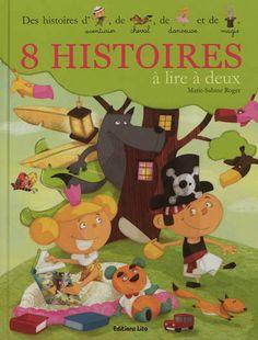 8 histoires à lire à deux  de Marie-Sabine Roger, illustré par plusieurs illustrateurs  Lito