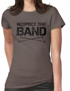 Respect the Band - Majorette  redlabelshirts.com T-Shirts, Hoodies, Stickers & More!
