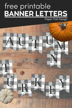 Print these cute rustic banner letters to make yourself a fun fall banner for some easy and free fall decor for your home. Gold Banner, Diy Banner, Merry Christmas Banner, Rustic Christmas, Free Printable Banner Letters, Cute Banners, Paper Trail, Thanksgiving Decorations, Free Printables