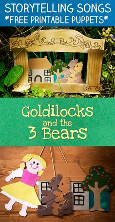 Storytelling songs - Goldilocks and the Three Bears with free printable puppets