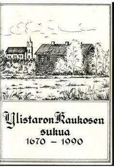 Ylistaron Kaukosen sukua 1670-1990
