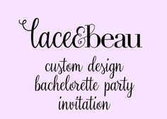 Custom Designed Bachelorette Party Invitation
