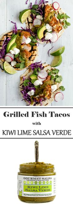 Grilled Fish Tacos with Wozz! Kiwi Lime Salsa Verde