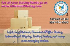 FOR ALL YOUR MOVING NEEDS AND MORE....